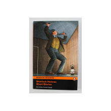 SHERLOCK HOLMES -  SHORT STORIES by SIR ARTHUR CONAN DOYLE , PENGUIN READERS , LEVEL 5  , EDITIE PRESCURTATA , 2008 , CONTINE CD