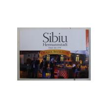 SIBIU - HERMANNSTADT - TANAR DIN 1191  - GHID TURISTIC , 2011