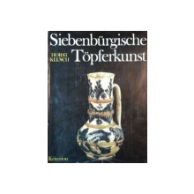 SIEBENBURGISCHE TOPFERKUNST de HORST KLUSCH  1980