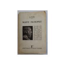SILUETE FILOSOFICE de Z . SANDU ( NICOLAE REGMAN ) , EDITIE INTERBELICA