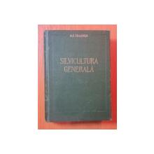 SILVICULTURA GENERALA de M. E. TKACENKO , Bucuresti 1955