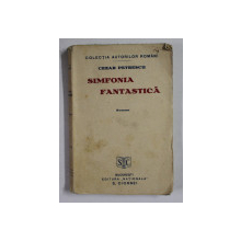 SIMFONIA FANTASTICA de CEZAR PETRESCU , EDITIA I *