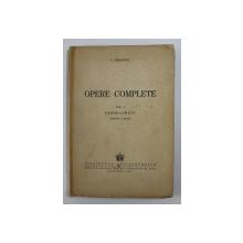 SIMION MEHEDINTI - OPERE COMPLETE , VOLUMUL I - GEOGRAPHICA , PARTEA A DOUA , 1943 , DEDICATIE*