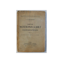 SIMPLES NOTIONS D 'ART PHOTOGRAPHIQUE par J. CARTERON , 1923
