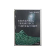 SIMULAREA IERARHICA INTELIGENTA de TUDOR NICULIU , 2002