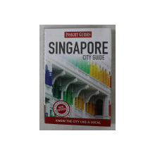 SINGAPORE - CITY GUIDE , INSIGHT GUIDES , 2012