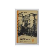 SINGUR PRINTRE POETI - PARODII de MARIN SORESCU , 1964 , DEDICATIE CATRE STELIAN NEAGOE *
