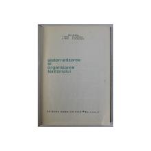 SISTEMATIZAREA SI ORGANIZAREA TERITORIULUI de GH. TIMARIU , 1965