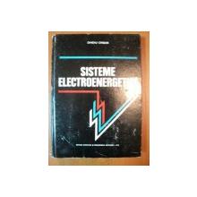 SISTEME ELECTROENERGETICE  de OVIDIU CRISAN , 1978