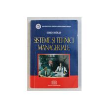SISTEME SI TEHNICI MANAGERIALE de DOINITA CIOCIRLAN , 2005
