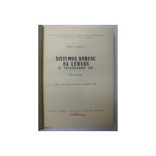 SISTEMUL BANESC AL LEULUI SI PRECURSORII LUI VOL.II 1967-COSTIN .C. KIRITESCU