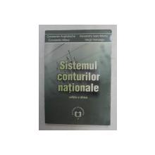 SISTEMUL CONTURILOR NATIONALE de CONSTANTIN ANGHELACHE ...VERGIL VOINEAGU , 2007