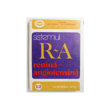 SISTEMUL R-A RENINA - ANGIOTENSINA de I. HAULICA ...D.D . BRANISTEANU , 1978