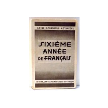 SIXIEME ANNEE DE FRANCAIS de A. DINU , D. MURARASU , N. STANESCU