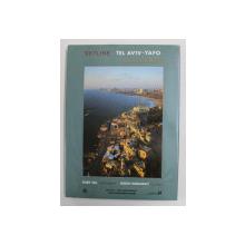 SKYLINE TEL AVIV  - YAFO - A SEASIDE CITY by DUBY TAL and MONI HARAMATI , 1996