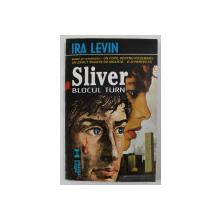 SLIVER - BLOCUL TURN de IRA LEVIN , 1995