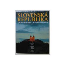 SLOVENSKA REPUBLIKA / THE SLOVAK REPUBLIC /  SLOWAKISCHE REPUBLIK , by VLADIMIR BARTA , 1995