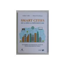 SMART CITIES DE LA IDEE LA IMPLEMENTARE de CATALIN VRABIE si EDUARD DUMITRASCU , 2018