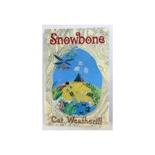 SNOWBONE de CAT WEATHERILL , 2008