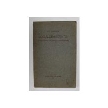SOCIALDEMOCRATIA SI PROBLEMELE ROMANIEI CONTEMPORANE de ION CLOPOTEL , 1931 , DEDICATIE *