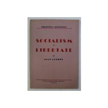 SOCIALISM SI LIBERTATE de JEAN JAURES , 1944