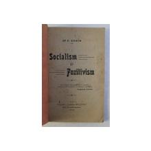 SOCIALISM SI POZITIVISM de P. ZOSIN , 1920