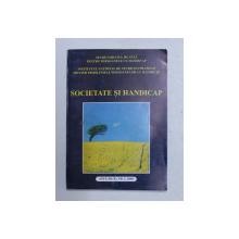 SOCIETATE SI HANDICAP , REVISTA , ANUL III , NR. 1 , 2000