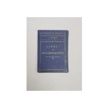 SOCIETATEA DE VANATOARE  ' VIDRA ' OLTENITA  - CARNET DE RECUNOASTERE , 1934
