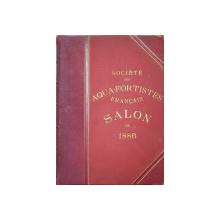 SOCIETE DES AQUA  - FORTISTES FRANCAIS  - SALON DE 1886 , CONTINE 31 DE GRAVURI ORIGINALE TEMATICE INSPIRATE DIN POEME  , EXECUTATE  PE METAL , APARUTA  1886