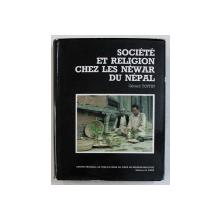 SOCIETE ET RELIGION CHEZ LES NEWAR DU NEPAL par GERARD TOFFIN , 1984