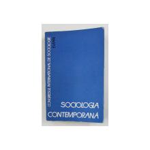 SOCIOLOGIA CONTEMPORANA - AL VI - LEA CONGRES MONDIAL DE SOCIOLOGIE - EVIAN , 1967