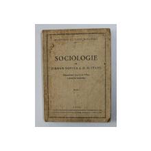 SOCIOLOGIE de SERBAN VOINEA si H.H. STAHL , MANUAL UNIC PENTRU CLASA A - VIII-A A SCOALELOR SECUNDARE , 1945
