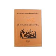 SOCIOLOGIE GENERALA de DANA  - VICTORIA SAVU , 2000