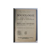 SOCIOLOGIE PENTRU CURSUL SUPERIOR AL LICEELOR SI SEMINARIILOR de BARTOLOMEU A. POPESCU si DEMETRU MARACINEANU , 1931