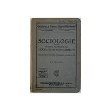 SOCIOLOGIE PENTRU CURSUL SUPERIOR AL LICEELOR SI SEMINARIILOR de BARTOLOMEU A . POPESCU si DUMITRU MARACINEANU , 1932