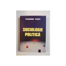 SOCIOLOGIE POLITICA de VLADIMIR PASTI 2004