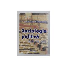 SOCIOLOGIE POLITICA - NOTE DE CURS de ANA - MARIA DRAGODAN , 2011
