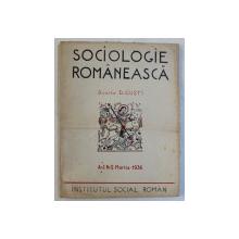 SOCIOLOGIE ROMANEASCA  - REVISTA SECTIEI SOCIOLOGICE A INSTITUTULUI SOCIAL ROMAN , AN I , NR. 3 , MARTIE , 1936