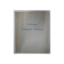 SOIXANTE - DIX TABLEAUX DE LA COLLECTION DE FEU M. ADOLPHE SCHLOSS , CATALOG DE LICITATIE , 1949
