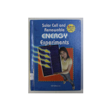SOLAR CELL AND RENEWABLE ENERGY EXPERIMENTS by ED SOBEY , 2011