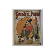 SOLDATUL DE PLUMB - POVESTI , DESENE DE G. ILIESCU