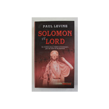 SOLOMON vs LORD de PAUL LEVINE , 2007