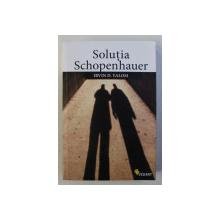 SOLUTIA SCHOPENHAUER de IRVIN D. YALOM , 2010