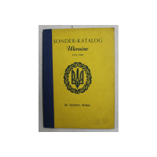 SONDER - KATALOG UKRAINE ( 1918 / 1920 ) - FREIMARKEN UND GANZSACHEN von DR. SEICHTER , SOLTAU , CATALOG DE TIMBRE 1956
