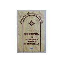 SONETUL IN LITERATURA ROMANA SI UNIVERSALA , ED. INGRIJITA de DUMITRU I. POPESCU , 2005