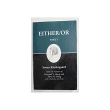 SOREN KIERKEGAARD - EITHER / OR , PART I , 1989 , MICI SUBLINIERI CU CREIONUL *