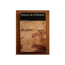SOURCES DE LA PEINTURE de RAOUL JEAN MOULIN