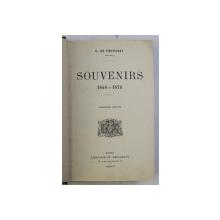 SOUVENIRS ( 1848 - 1878 ) , CINQUIEME EDITION , par C. DE FREYCINET , 1912