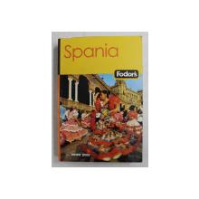 SPANIA FODOR'S GHID , traducere de ECATERINA RADU si CORNELIU - AURELIAN COLCERIU , 2006