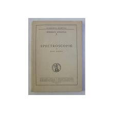 SPECTROSCOPIE de RADU TITEICA , 1939